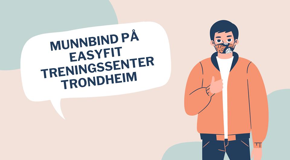 Munnbind på Easyfit Treningssenter i Trondheim kommune